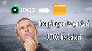 Cara download lagu di Joox terbaru