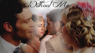 Klaus and Caroline - Without Me edit - The Originals/The Vampire diaries