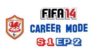 FIFA 14 - Cardiff City Career Mode S:1 EP:2 [Shortlist & Pre-Season]
