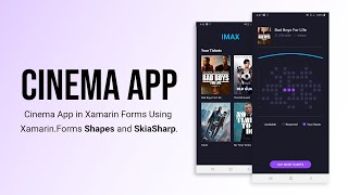 Cinema App in Xamarin Forms Using Xamarin.Forms Shapes and SkiaSharp