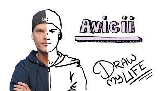 AVICII | Draw My Life