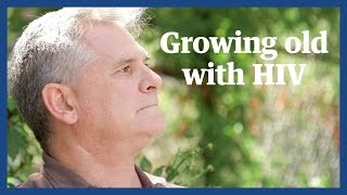 HIV and growing old