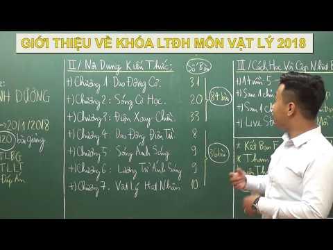  Môn Vật Lý 2018 Giới Thiệu Khóa Luyện Thi Đại Học 2018  Mục Tiêu 8, 9, 10  Nguyễn Minh Dương 