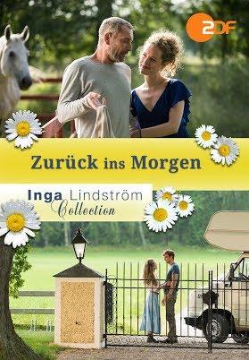 Inga Lindström: Zurück ins Morgen