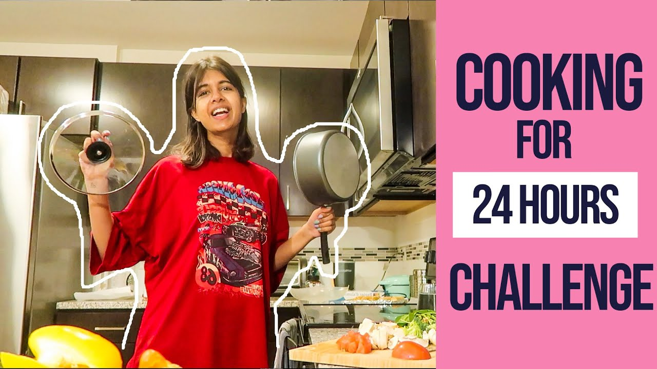 Download Cooking for 24 hours Challenge *i cant cook*   Sejal Kumar