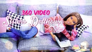 Interactive 360 Video: Inside the Sisters Dollhouse Sophie & Chloe watch the Darbie Show