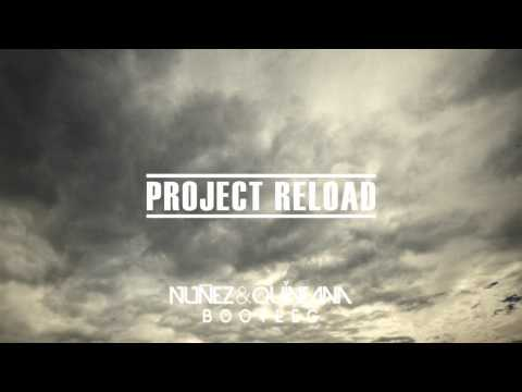 Dimitri Vegas & LikeMike, SVD vs. Ingrosso & Tommy Trash - Project Reload (Nuñez & Quintana Mashup)