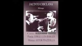 JACINTO CHICLANA - Milonga-