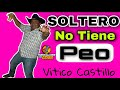 Download Vitico Castillo  Soltero no tiene peo MP3 song and Music Video