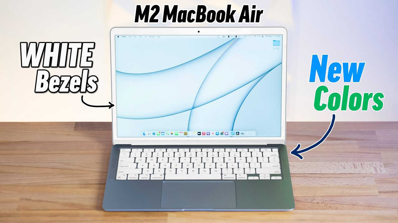 Why the Redesigned M2 MacBook Air will have WHITE Bezels