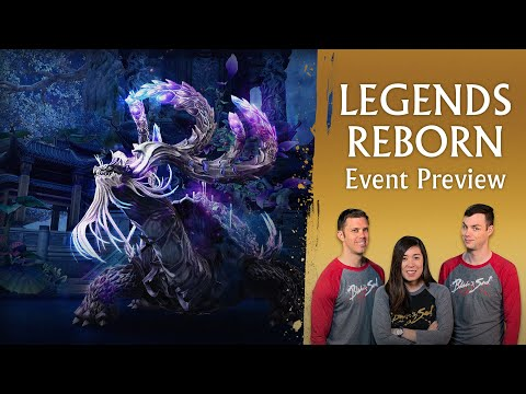 Legends Reborn Event Preview!