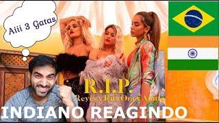 Baixar INDIANO REAGINDO Sofia Reyes - R.I.P. (feat. Rita Ora & Anitta) [REACT]
