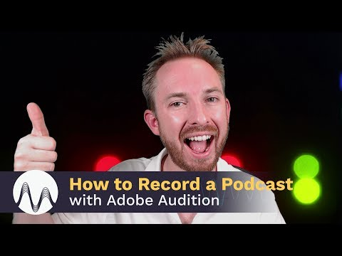 How to Record a Podcast with Adobe Audition