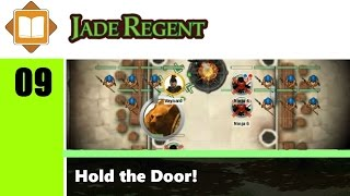 Jade Regent - Episódio 09: Hold the Door! (Pathfinder RPG)