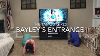 Norah does the Bayley Entrance