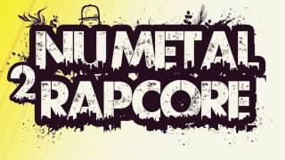 NU-METAL/RAPCORE PLAYLIST 2 [2 HOURS]