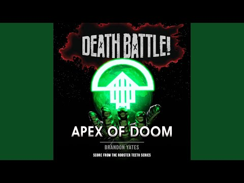 Death Battle: Apex of Doom (From the Rooster Teeth Series) - Brandon Yates