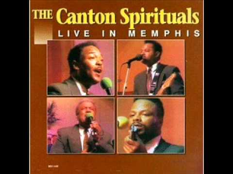 The Canton Spirituals - He's There All The Time
