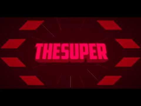 THESUPER INTRO!