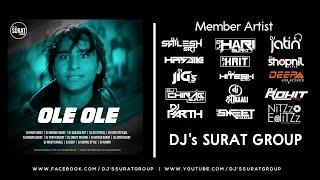 Ole Ole   Remix   DJs Surat Group   Retro Mix   2020 Mp3👇