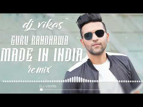 MADE IN INDIA DJ VIKAS DANCE MIX SONG