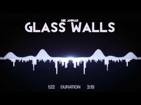 Клип Nik Ammar - Glass Walls