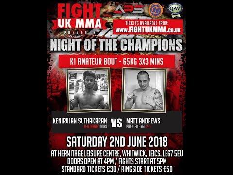 FIGHT UK MMA - KENIJURAN SUTHAKARAN VS MATT ANDREWS