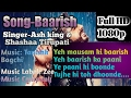 Baarish Full Karaoke Song With Lyrics Ash King Shashaa Tirupati mp3