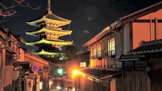 【BGM・京都夜景と花灯路〜リラックスヒーリング】 1時間