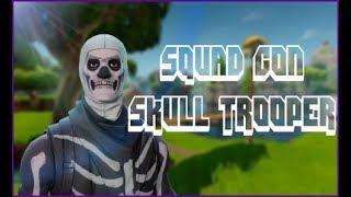 !!Squad con Skull Trooper!!