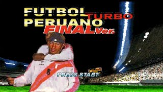 Descargar ISO Futbol Peruano Turbo PSX + Gameplay - Universitario vs Alianza Lima