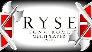 RYSE  ♛ MultiPlayer ON-LINE