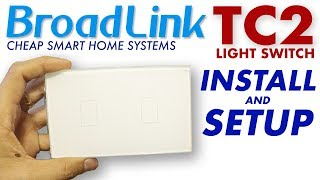Broadlink TC2 Light Switch : Install And Setup