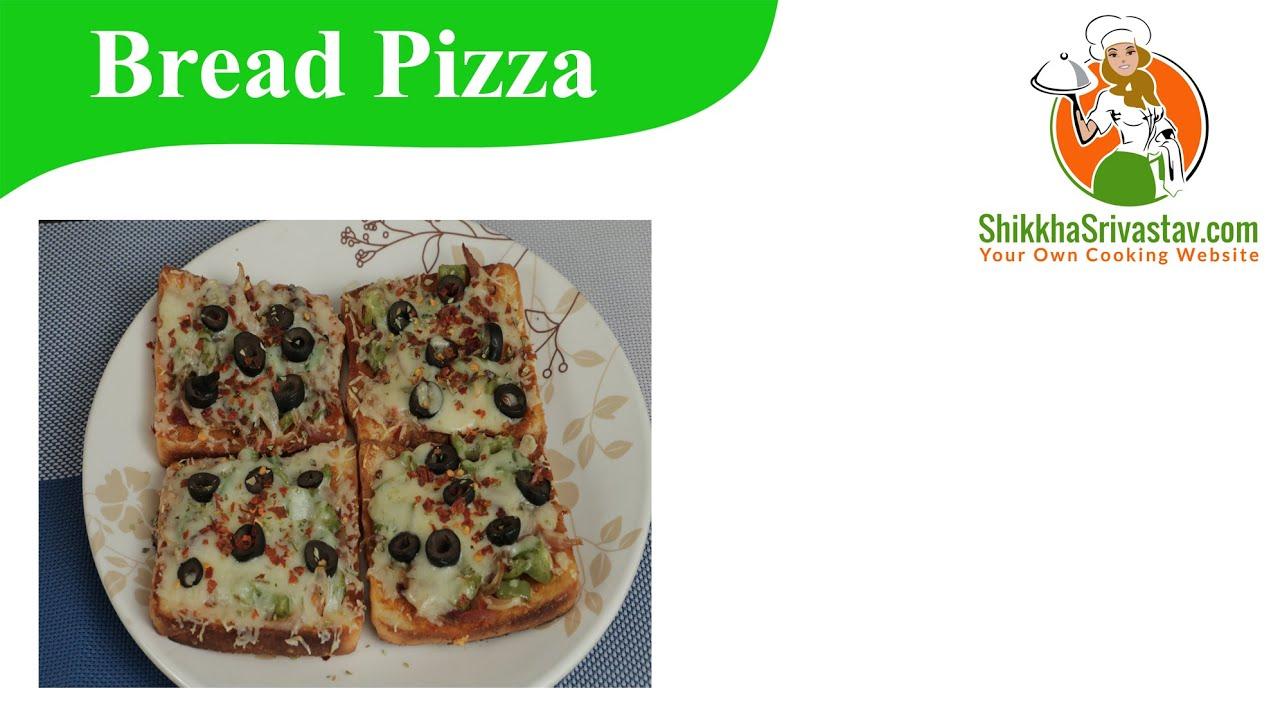 Bread Pizza Recipe in Hindi ब्रेड पिज़्ज़ा बनाने ...