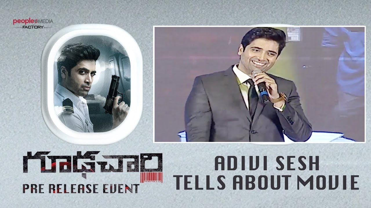 Adivi Sesh Tells About Story - #Goodachari Pre Release Event LIVE | Sobhita Dhulipala