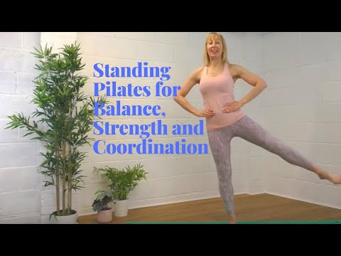 Standing Pilates for Balance, Strength and Coordination 15 Minutes