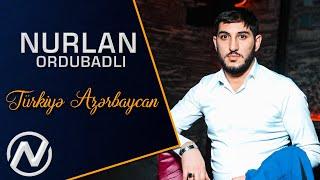 Nurlan Ordubadli - Turkiye Azerbaycan 2020 ( Audio)