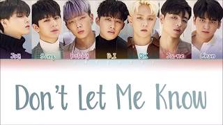 iKON (아이콘) - Don't Let Me Know (내가 모르게) (Color Coded Lyrics Eng/Rom/Han/가사)