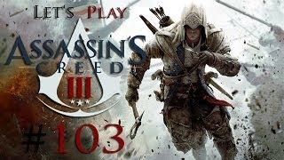 Let's Play: Assassin's Creed III [German/HD] - Part 103 - Hochzeitsglocken