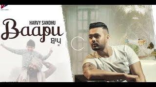 Baapu (Full video) Harvy Sandhu Ft. Jaz buttar |