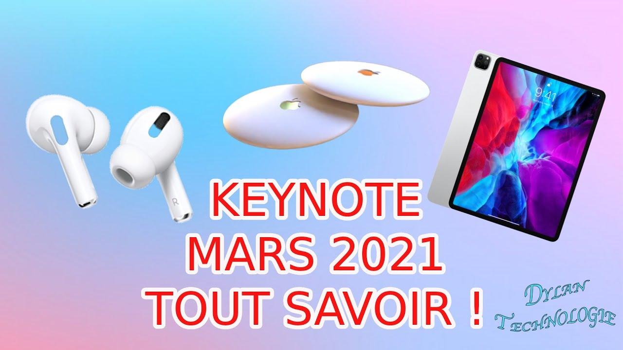 KEYNOTE APPLE MARS 2021 : TOUTES LES NOUVEAUTÉS ET DATE ...
