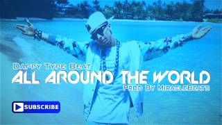 """New 2014"" Dappy Type Beat - All Around The World (Prod. By MiracleBeats)"
