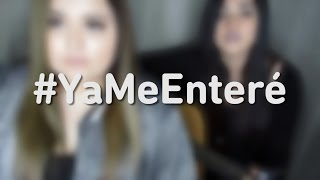 Ya me enteré - Reik Ft. Nicky Jam Cover By Susan Prieto & Stephanie Umbert