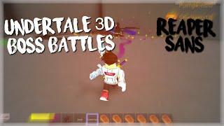 ROBLOX Undertale 3D Boss Battles: Reaper Sans