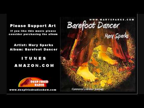 Barefoot Dancer - Mary Sparks - Full Album of Hammered Dulcimer Music