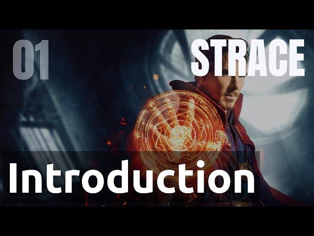 STRACE - 01. INTRODUCTION - PREMIERS PAS VERS LES SYSCALLS