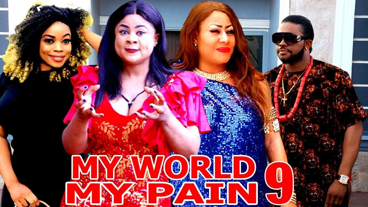Download MY WORLD MY PAIN (SEASON 9) - Uju Okolie New Movie 2021 Latest Nigerian Nollywood Movie