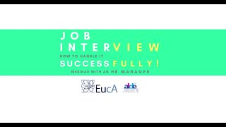Job Interview: How to Handle it Successfully! | Webinar | EucA's Career Counseling Project