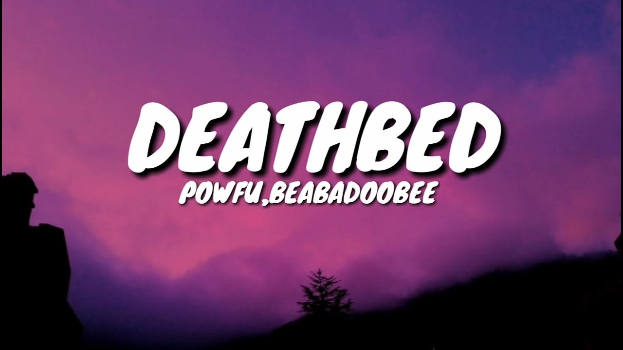 "Powfu - Death Bed (Lyrics) "" I'll make a cup of coffee for ..."