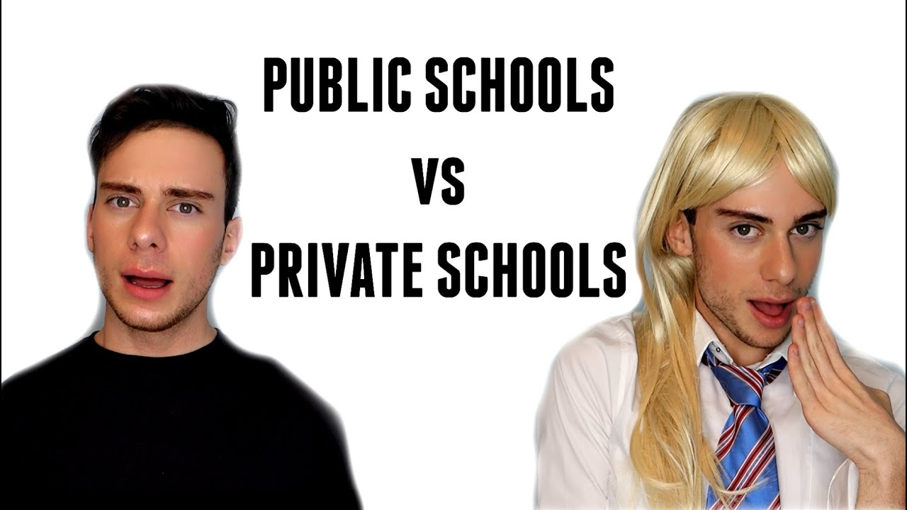 public schools vs private schools public schools vs private schools